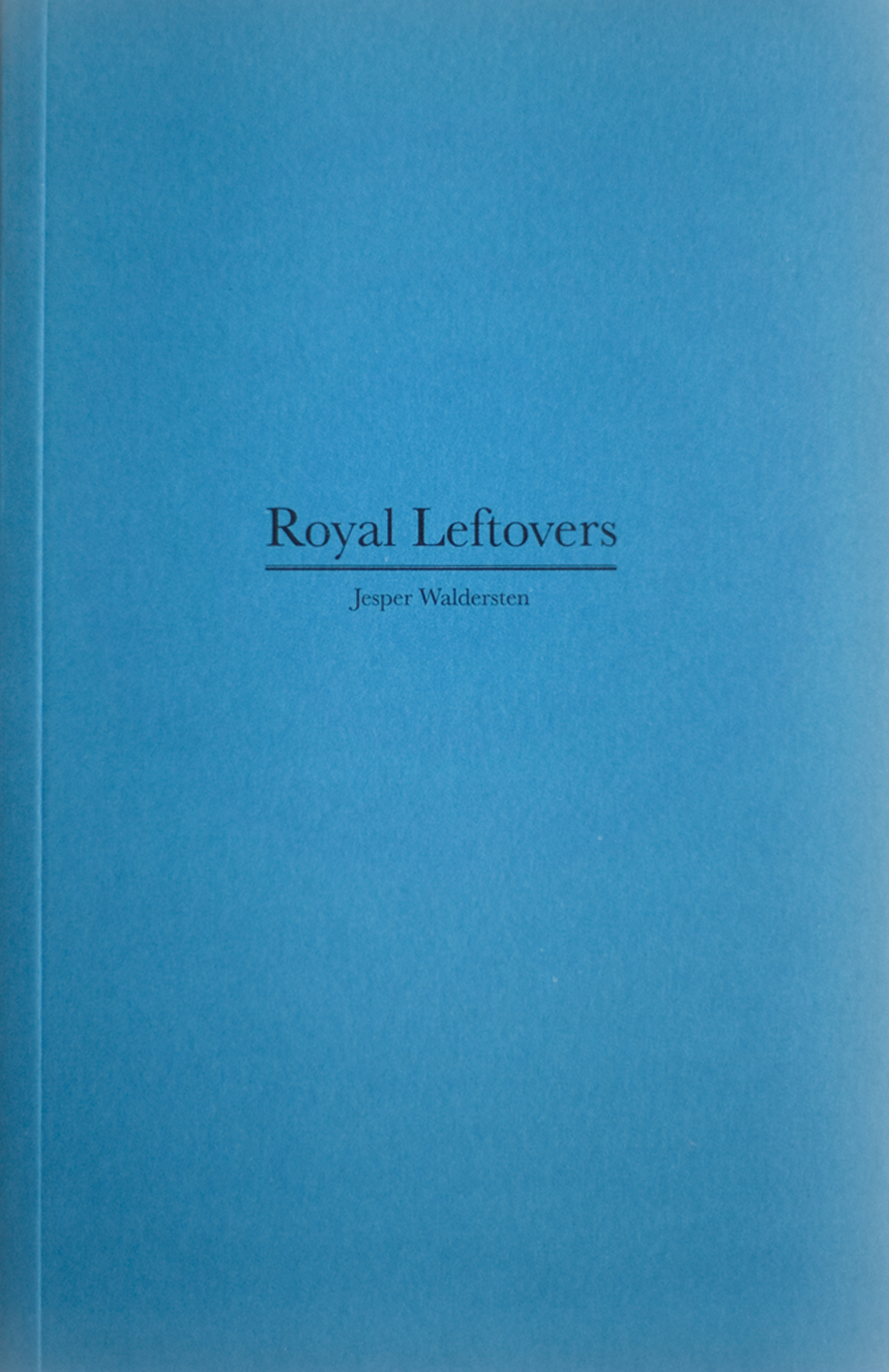Royal Leftovers